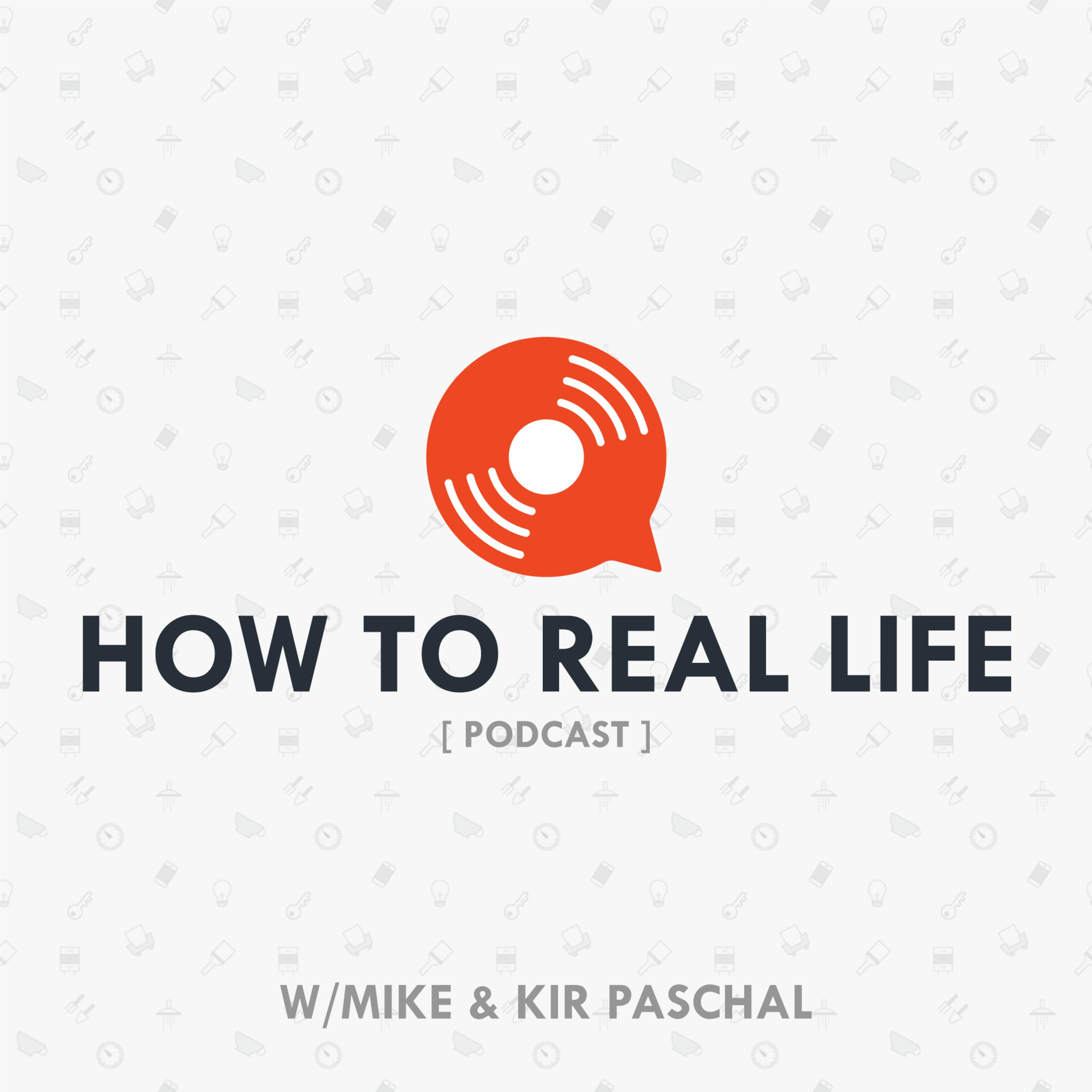 How to Real Life