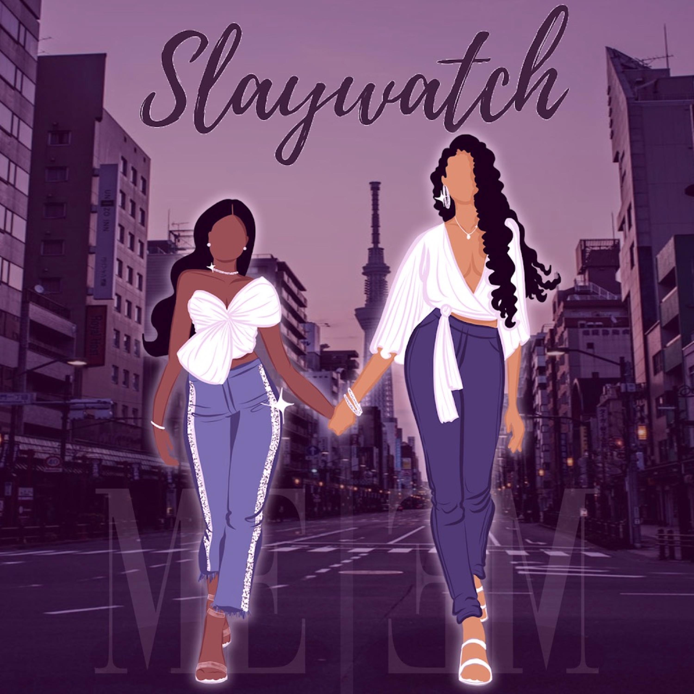 Slaywatch Podcast