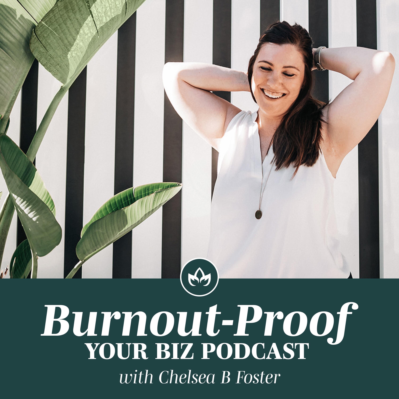 Burnout-Proof Your Biz Podcast