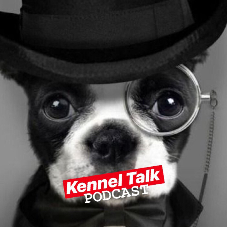 Kennel Talk | Listen via Stitcher for Podcasts