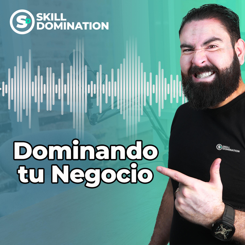 Dominando tu Negocio con Rodrigo Blanco