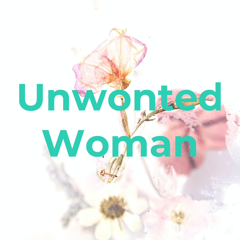 Unwonted Woman