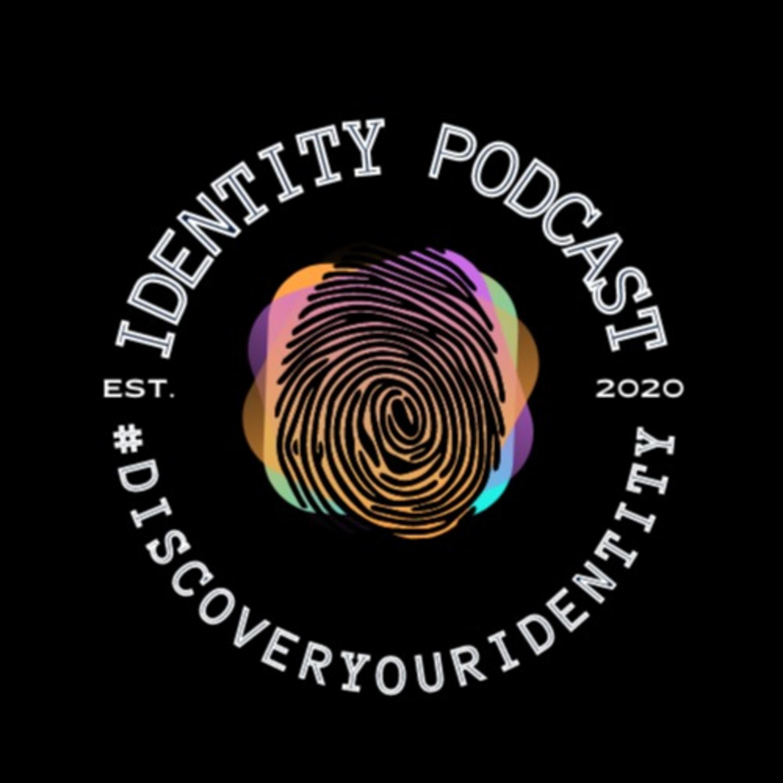 Identity Podcast