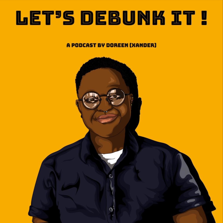 Let's Debunk It! podcast