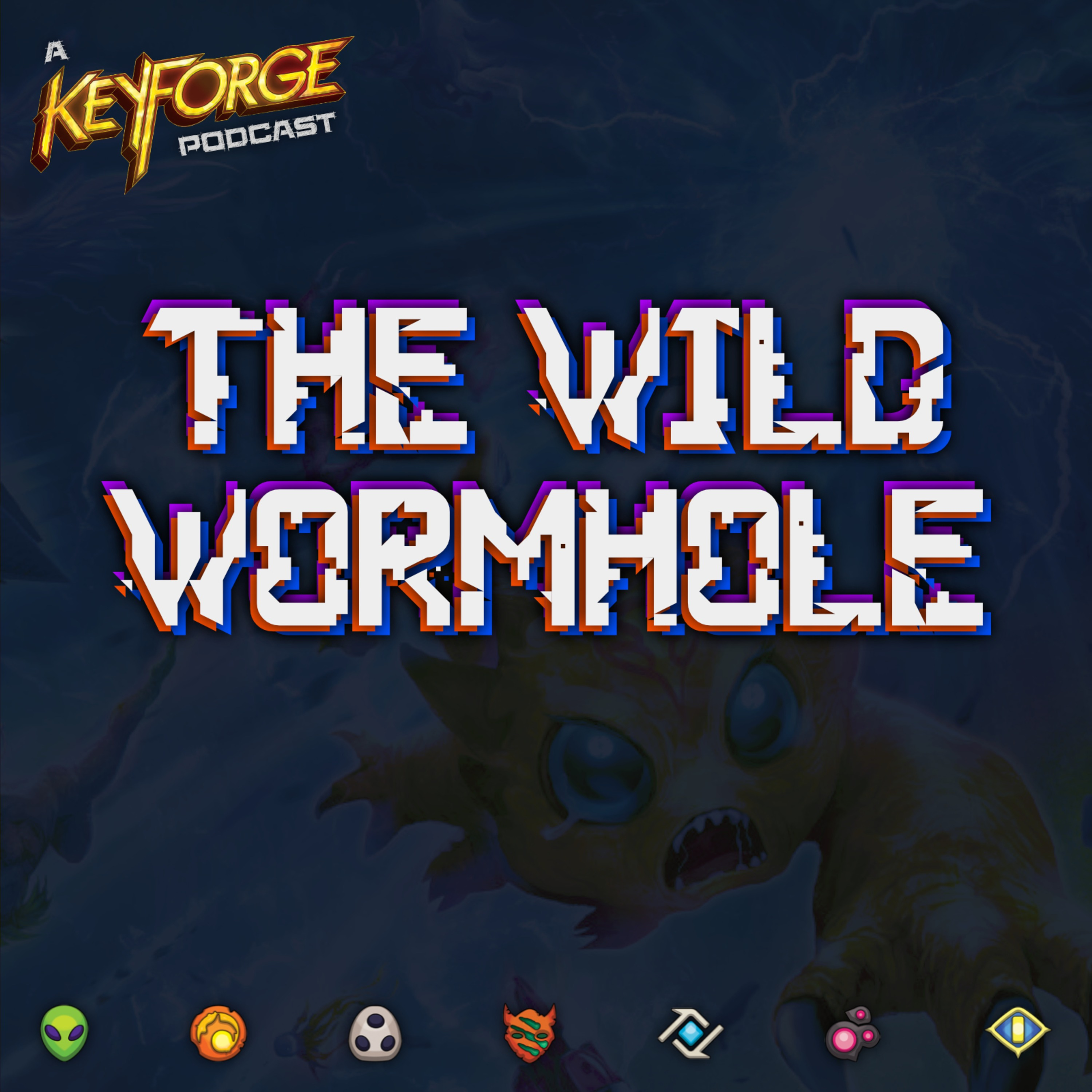 The Wild Wormhole: A KeyForge Podcast