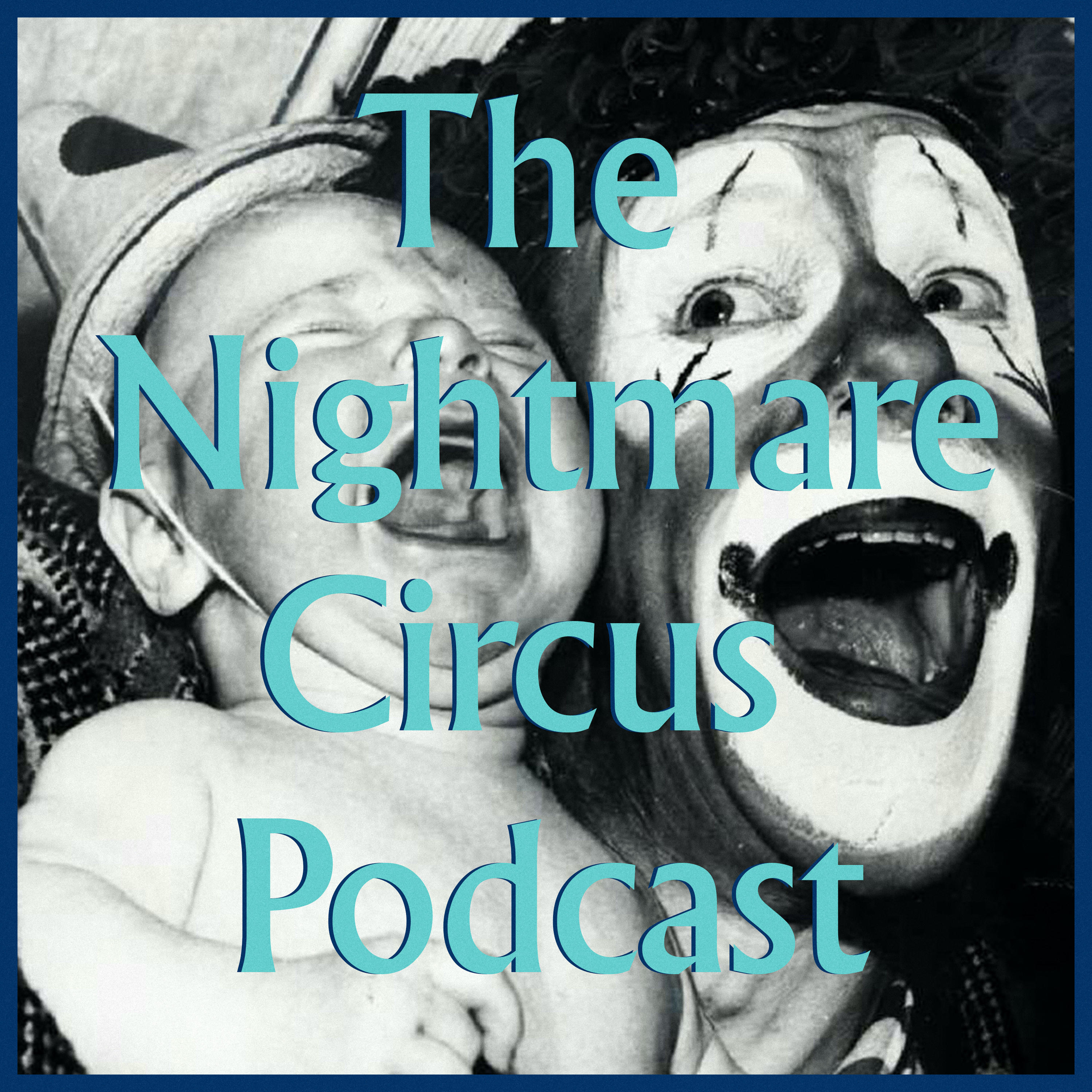 The Nightmare Circus Podcast