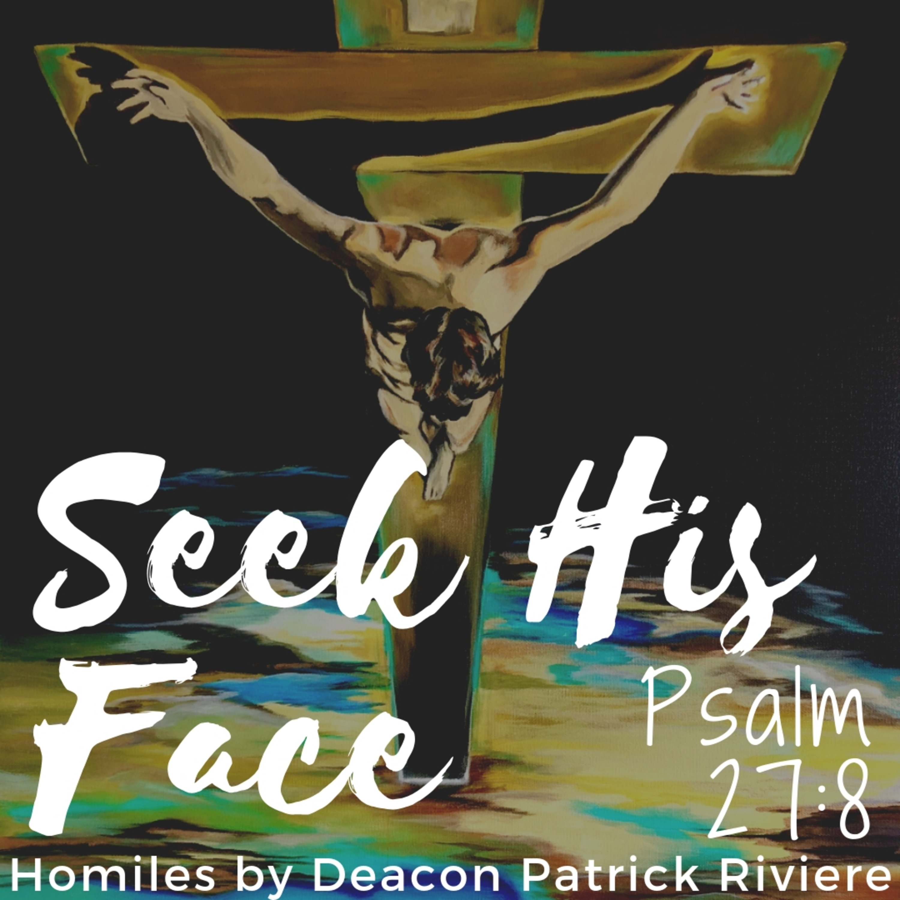 Seek His Face | Listen via Stitcher for Podcasts