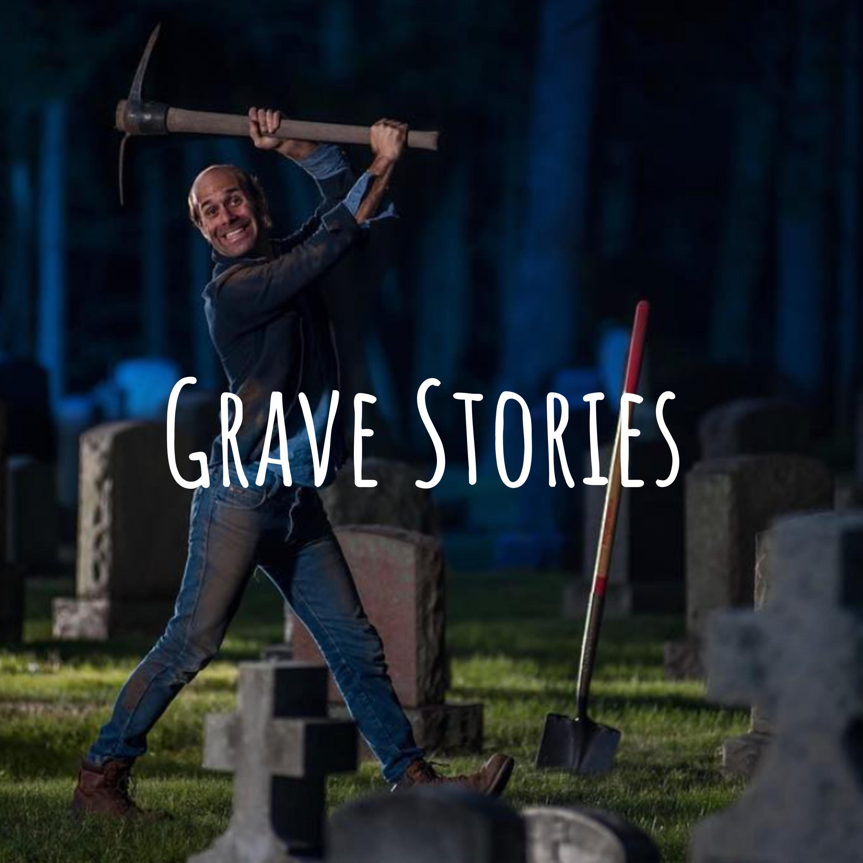 Grave Stories