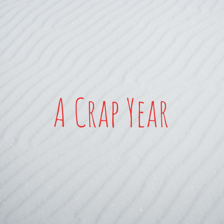 A Crap Year
