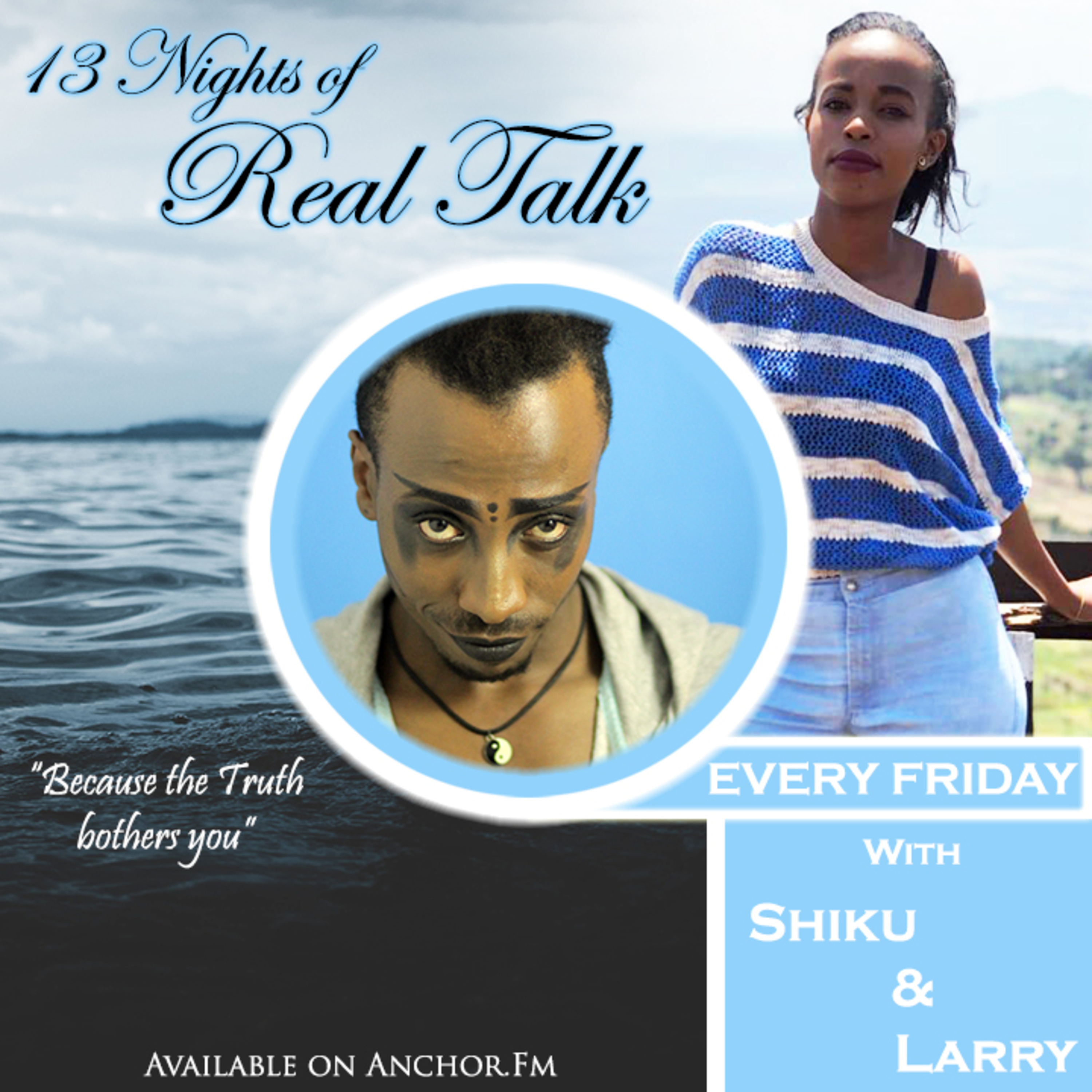 13 Nights Of Real Talk [Sn 2] podcast