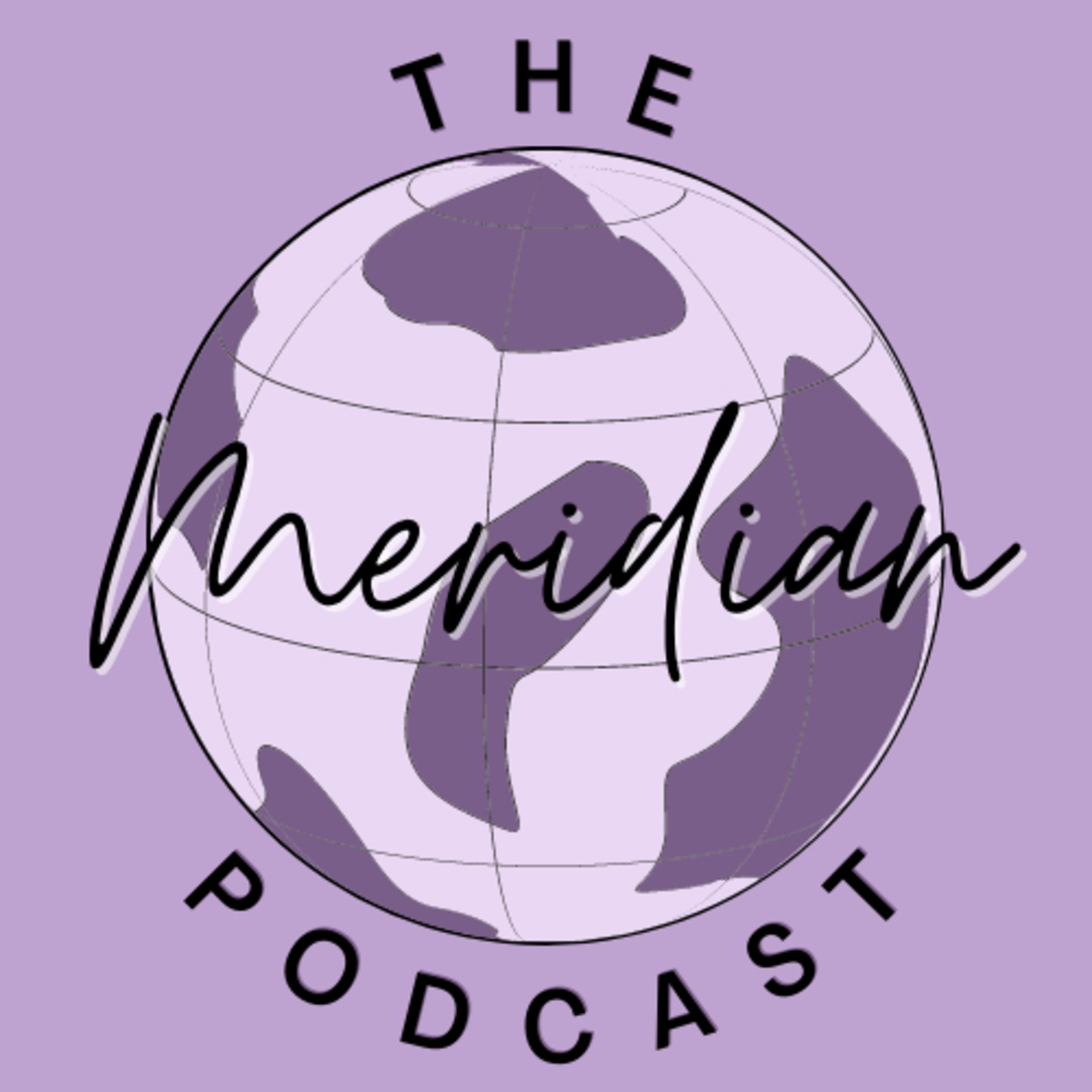 The Meridian Podcast