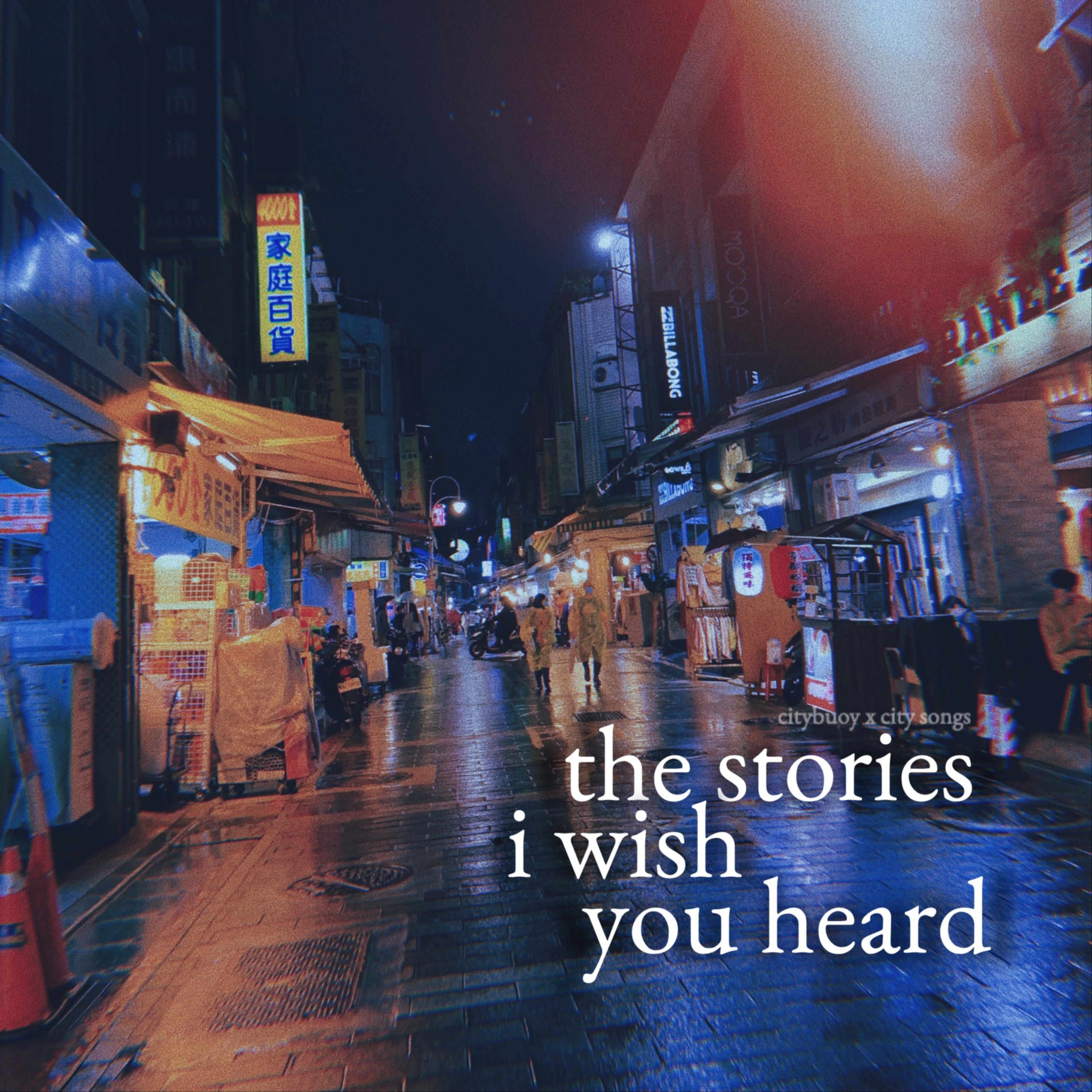 00: These are the stories that I wish you heard