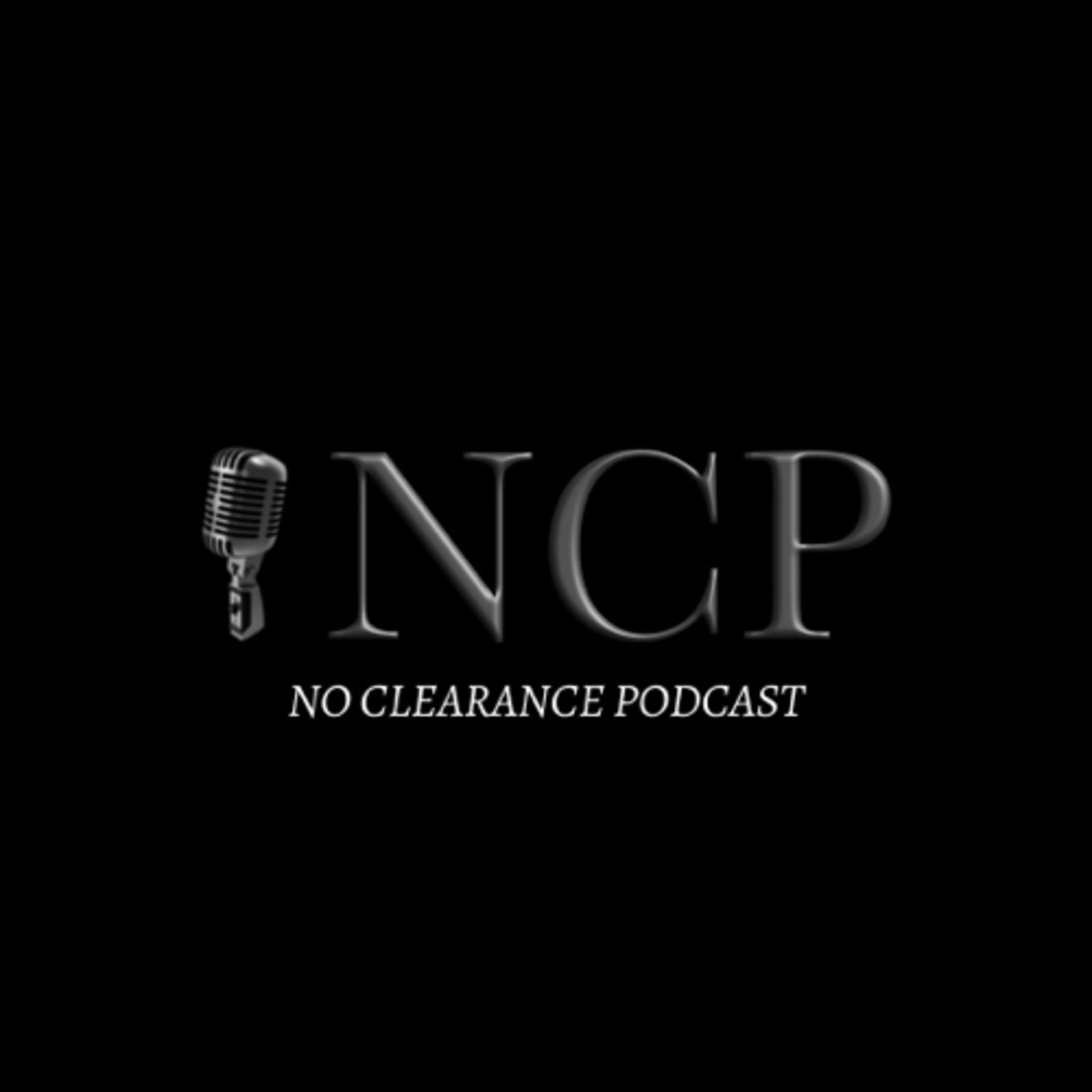 The No Clearance Podcast