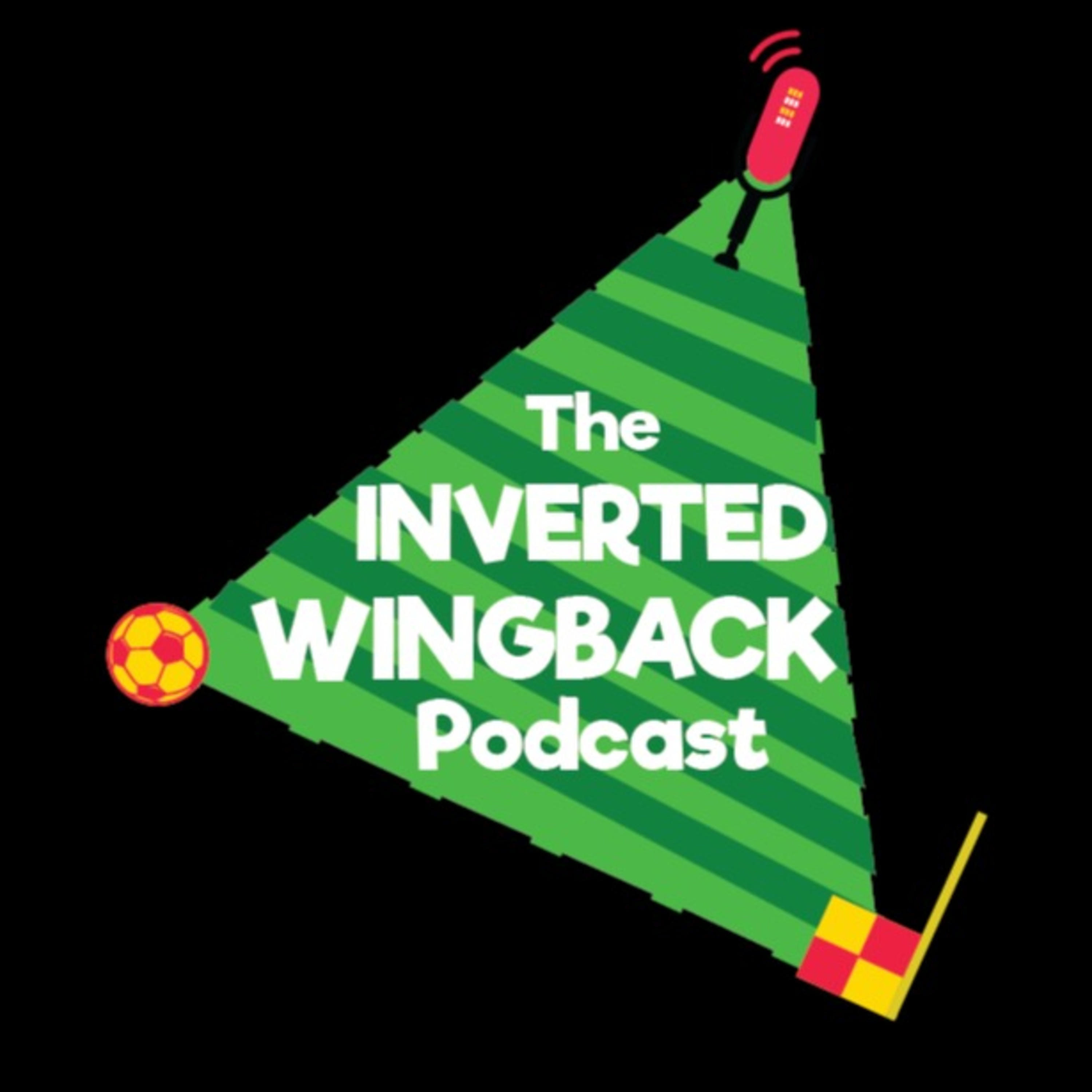 The Inverted Wingback Podcast podcast