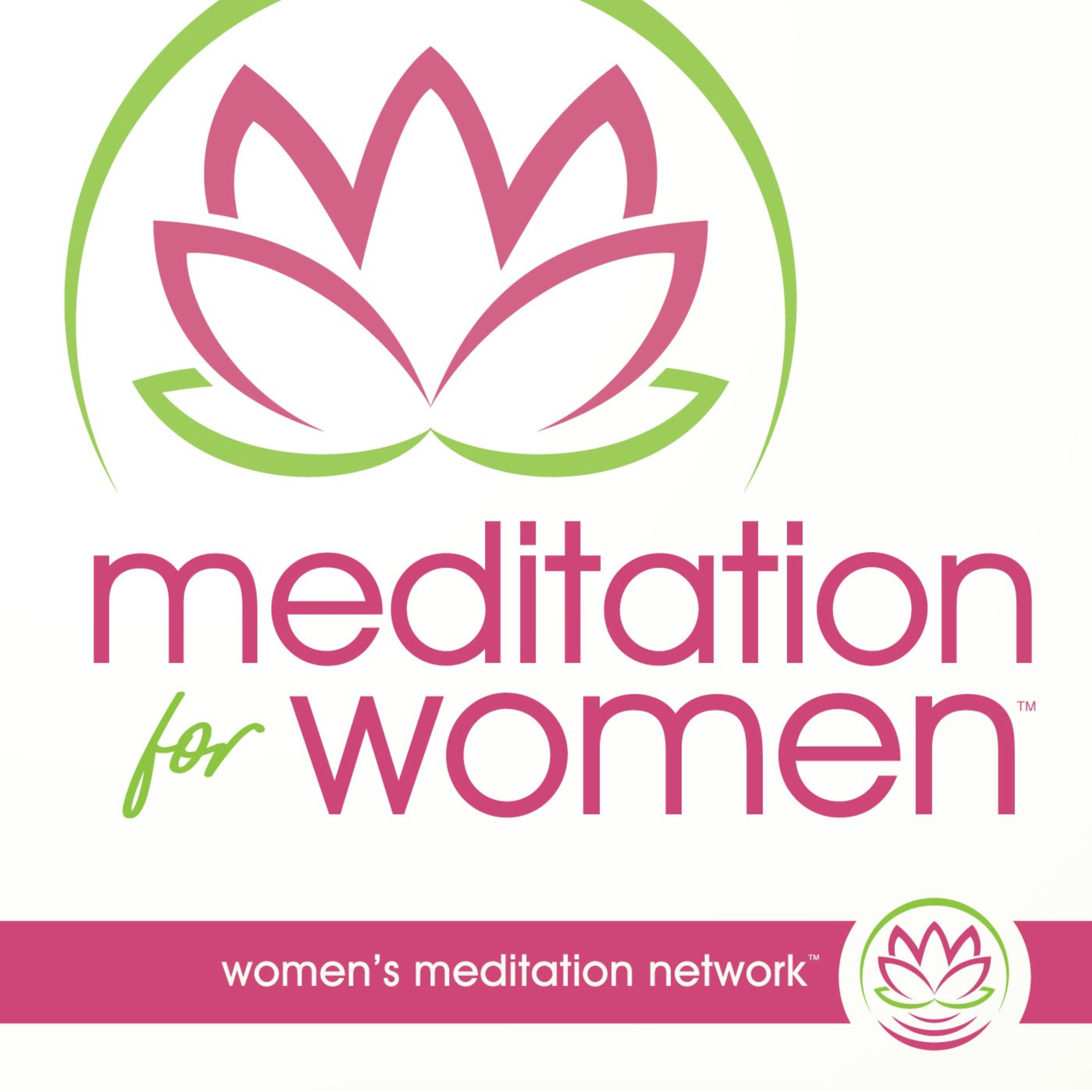 Meditation for Women:Women's Meditation Network
