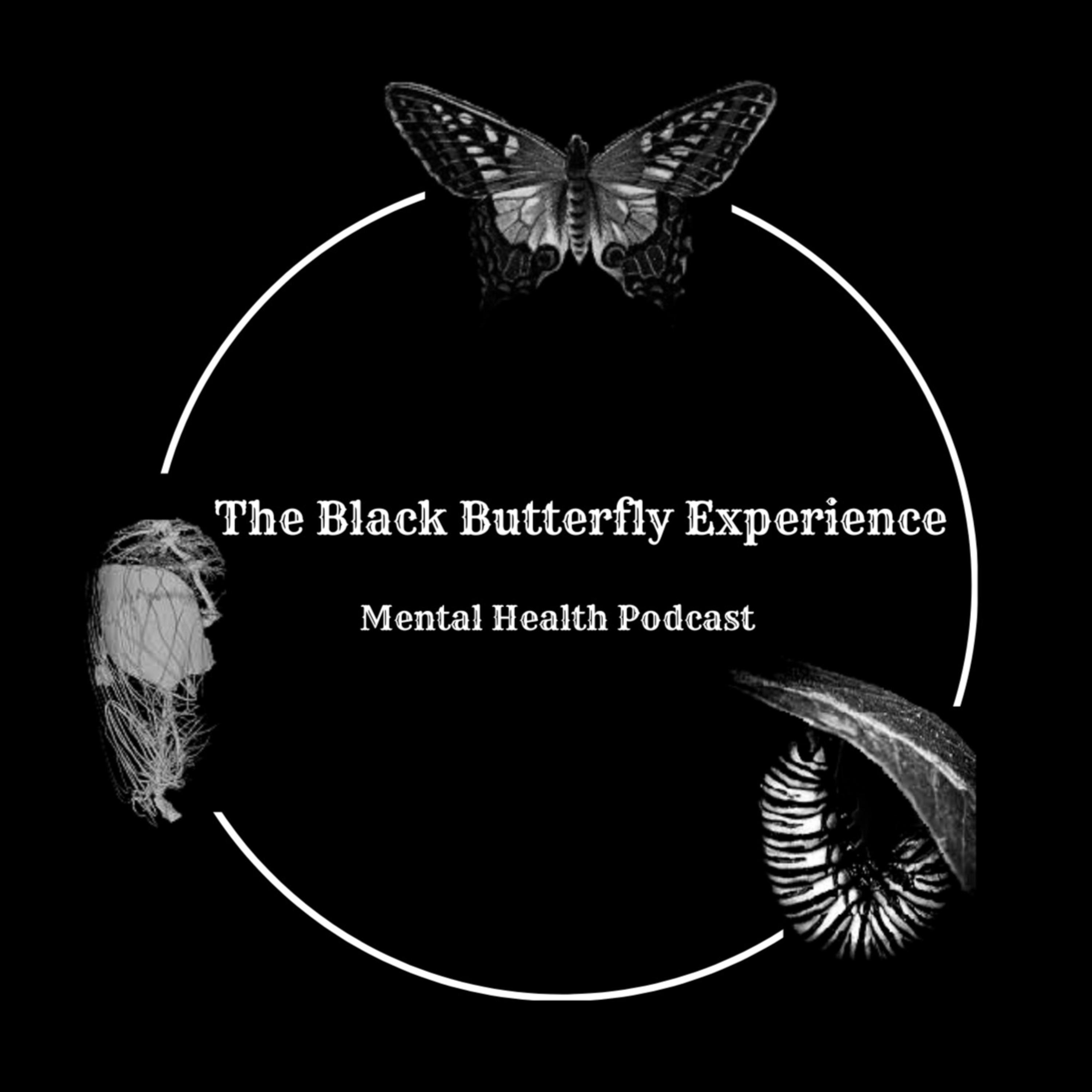 The Black Butterfly Experience Podcast
