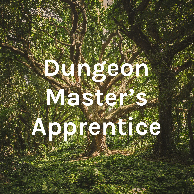 Dungeon Master's Apprentice