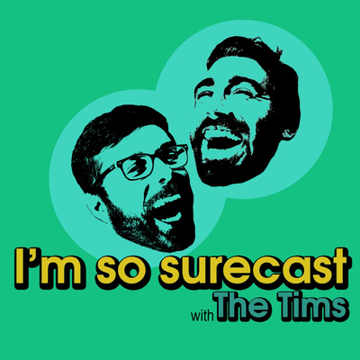 I'm So Surecast • A podcast on Anchor