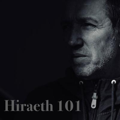 Hiraeth 101