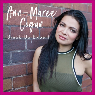 7 Break Ups and Getting back into Dating by Ann-Maree Cogan