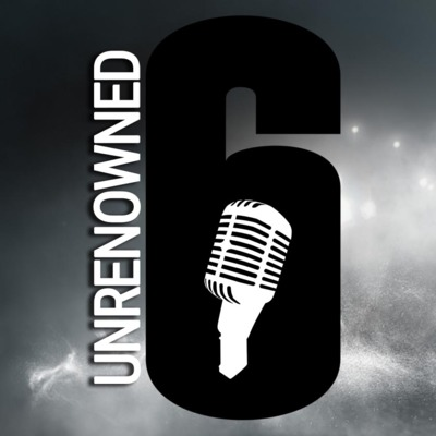 Unrenowned - A Rainbow Six: Siege Podcast • A podcast on Anchor