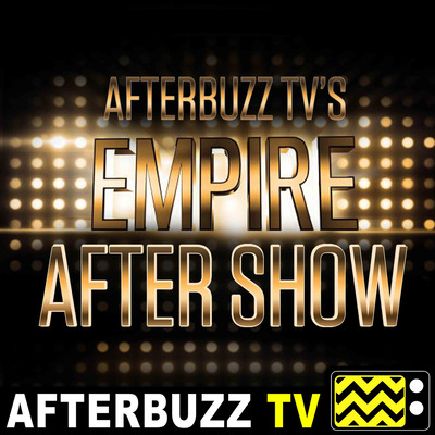 Empire S:4 | Evil Manners E:3 | AfterBuzz TV AfterShow by