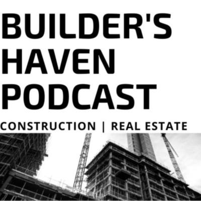 Builder's Haven Podcast