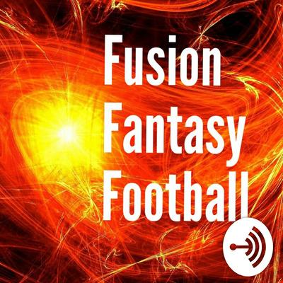Fusion Fantasy Football • A podcast on Anchor