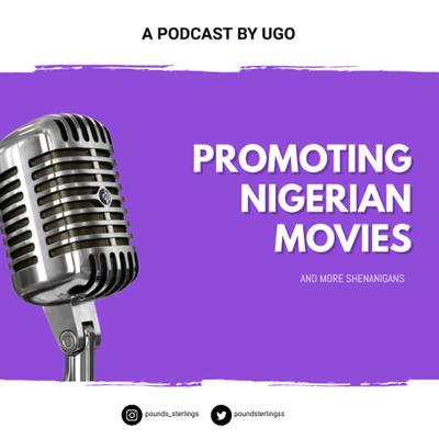 Promoting Nigerian Movies