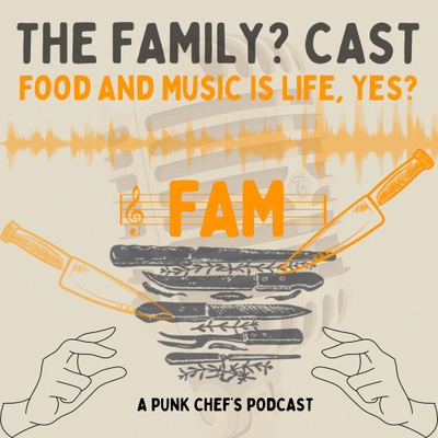 The Family? Cast - Food And Music Is Life, Yes?