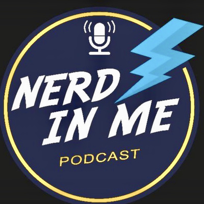 Nerd In Me • A podcast on Anchor