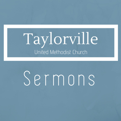 Talking With God by Taylorville UMC Sermons • A podcast on