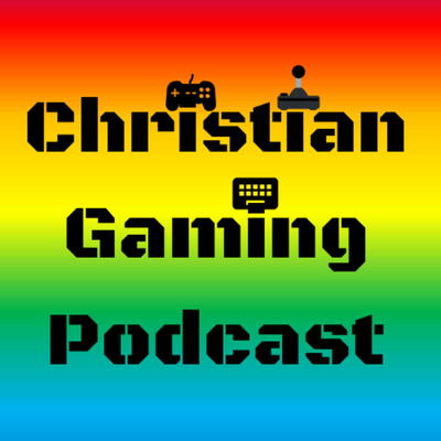 A Christian Gaming Podcast • A podcast on Anchor