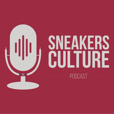 Sneakers Culture #3 by Sneakers Culture • A podcast on Anchor