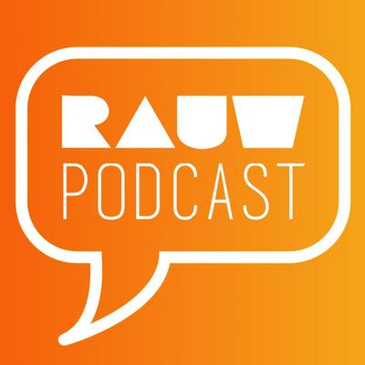 RAUW Podcast