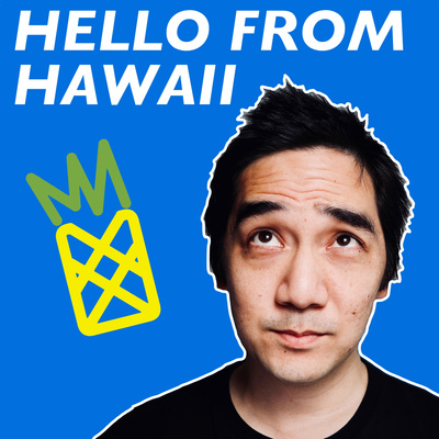 Hello From Hawaii Podcast Pilot