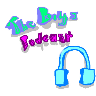 The Boy's Podcast