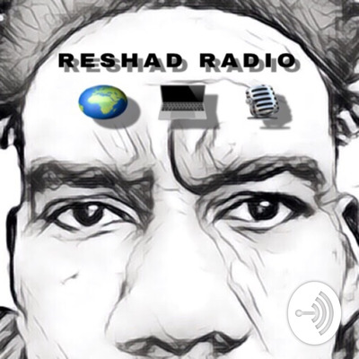 RESHAD RADIO • A podcast on Anchor