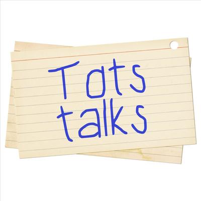 Tots Talks