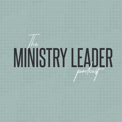 The Ministry Leader Podcast - Summer Ministry Sample