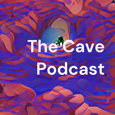 The Cave Podcast