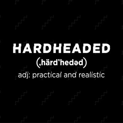Hardheaded