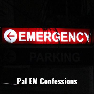 Pal EM Confessions: The Palliative Care - Emergency Medicine Podcast