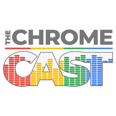The Chrome Cast • A podcast on Anchor