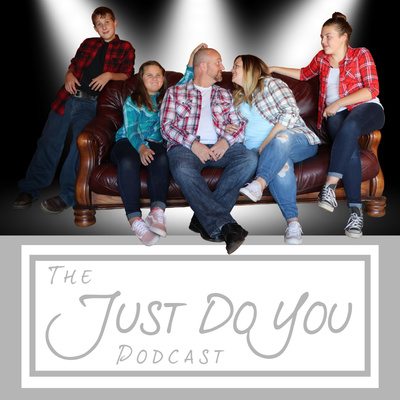 Jamie Messed Up My Life | 032 by Just Do You • A podcast on