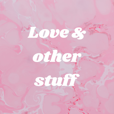 EP 3 - Soulmates by Love & other stuff • A podcast on Anchor