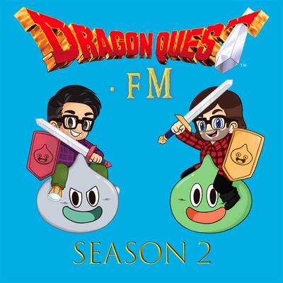 S1 E28 Dragon Quest Xii Wishlists By Dragon Quest Fm A