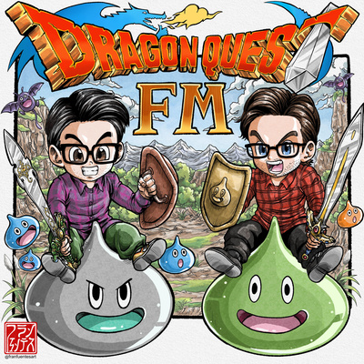 S2 E23 Final Fantasy Xiv Vs Dragon Quest X By Dragon Quest Fm A Podcast On Anchor