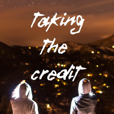 Taking the Credit - Ep  13 - Burping Crickets w/ Kirsten