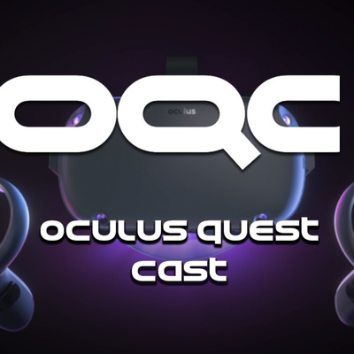 Oculus Quest Cast • A podcast on Anchor